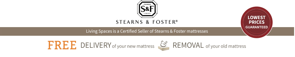 Living Spaces is a Certified Seller of Stearns & Foster mattresses