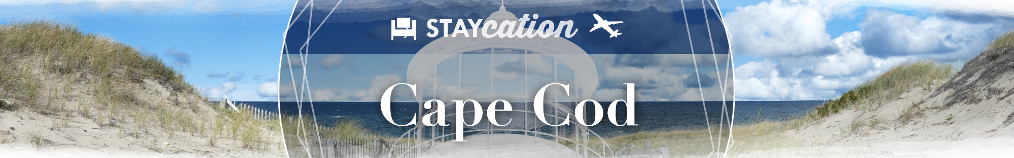 Staycation - Cape Cod